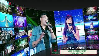 Vòng chung kết VPBank '' Sing And Dance '' 2017