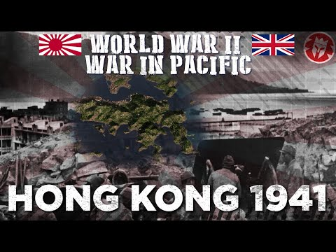 Battle of Hong Kong 1941 - Pacific War DOCUMENTARY