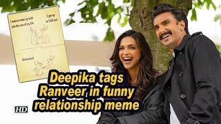 Deepika Padukone tags Ranveer in funny relationship meme..
