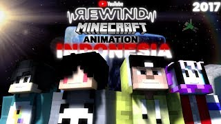 Youtube Rewind Minecraft Animation Indonesia 2017 =The Story Of Animation=