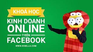 "Khóa học ""Kinh doanh Online trên Facebook"" - Official Trailer"