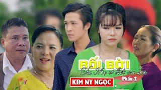 Rối Bời (Full Official)| Cha Mẹ Có Biết Con Đau( Phần 2 ) | Kim Ny Ngọc | MV mới nhất 2019