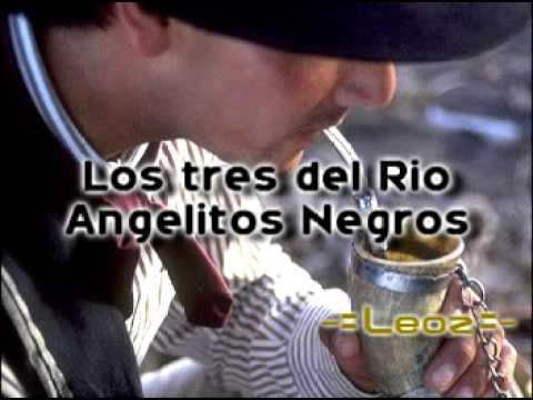 Los Tres Del Rio - Angelitos Negros