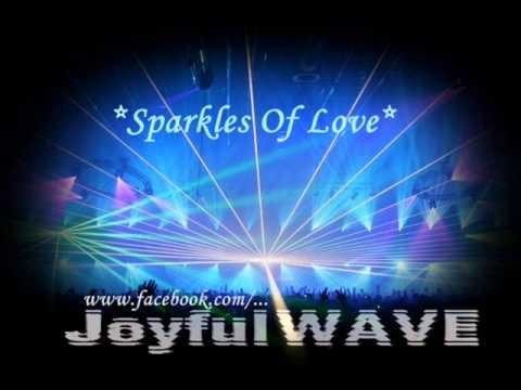 JoyfulWAVE - Sparkles Of Love