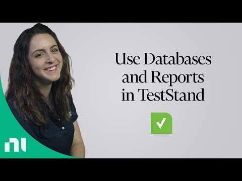Using Databases and Reports with TestStand