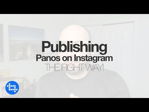 The Best Way to Publish Panorama's on Instagram