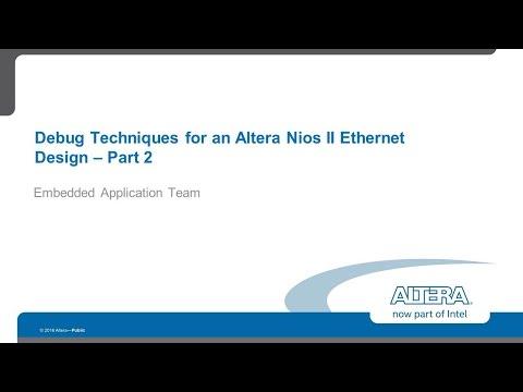 Debug Techniques for Nios II Ethernet Design Part 2