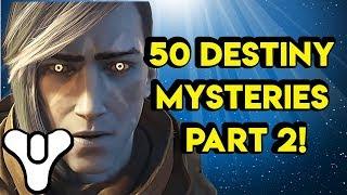 50 Destiny Mysteries PART 2   Myelin Games
