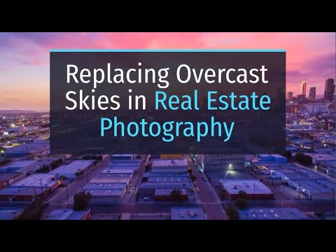 Replacing Overcast Skies in Real Estate Photography