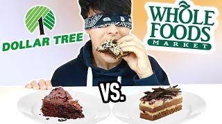DOLLAR STORE vs. WHOLE FOODS blind taste test!!!