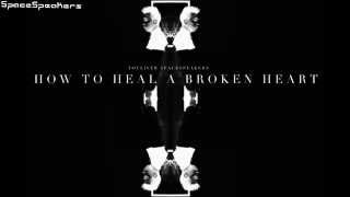 How To Heal A Broken Heart - Touliver