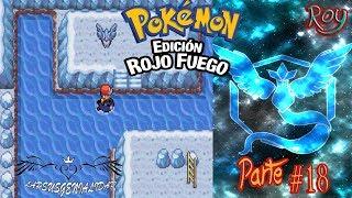 L2p |Pokemon Rojo Fuego| Camino a Isla Canela y...ARTICUNOOOOO!!!! Parte #18