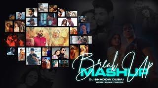 Breakup Mashup (Heartbreak) Midnight Memories (Lost in Love) DJ Shadow Dubai