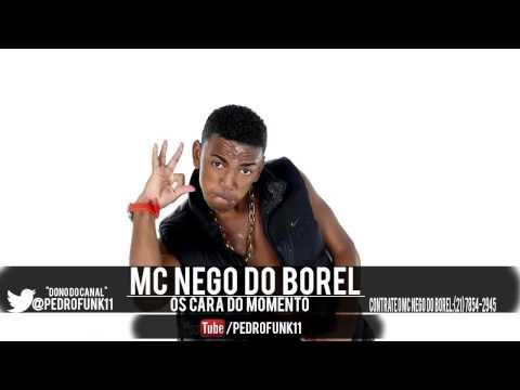 Baixar MC Nego do Borel - Os Caras do Momento