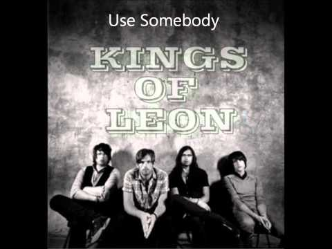 Baixar Kings of Leon / Use Somebody