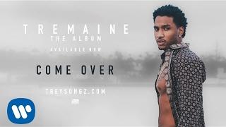 Trey Songz - Come Over [Official Audio]