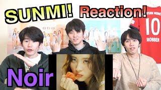 【SUNMI (선미))~누아르 Noir~】일본인이 한국어로 하는 K팝 리액션!!