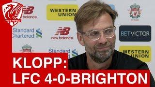 Liverpool 4-0 Brighton | Jurgen Klopp Post-Match Press Conference