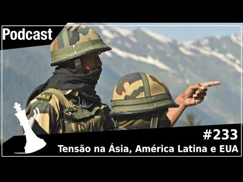 Xadrez Verbal Podcast #233 - Tensão na Ásia, América Latina e EUA