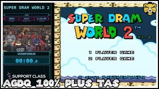 AGDQ 2018 Super Dram World 2 100% and TASBot Bonus. For The People!