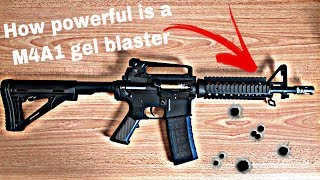 How powerful is a M4A1 gel blaster