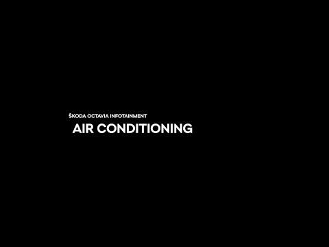 ŠKODA Infotainment - Air conditioner, Luftkonditionering