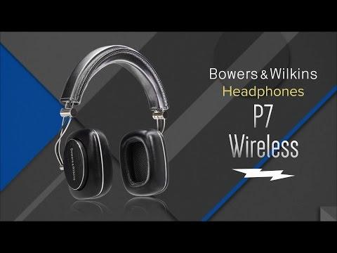Bowers & Wilkins P7 Wireless Headphones - Overview