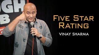 Five Star Rating | Vinay Sharma - Stand up Comedy