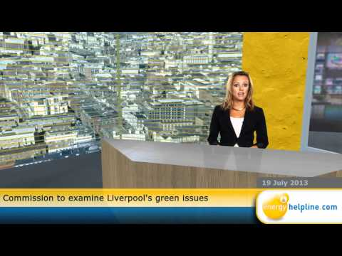 Commission to examine Liverpool's green issues