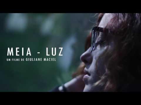 Meia Luz / Half Light (Trailer)