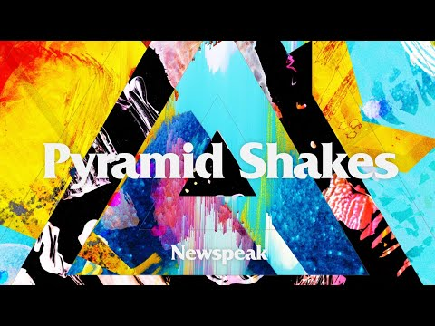 Newspeak - Pyramid Shakes (Official Lyric Video)