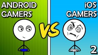 Android Gamers VS iOS Gamers  (Here We Go Again)