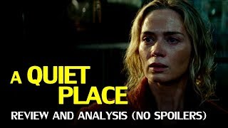 A Quiet Place – Review and Analysis (No Spoilers)