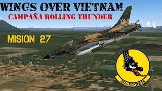 Wings over Vietnam / 357th TFS Licking Dragons / Misión 27