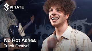 No Hot Ashes - Skank | Truck Festival 2018 | Pirate Live