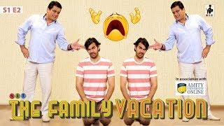SIT   THE FAMILY VACATION  S1E2   Chhavi Mittal   Karan V Grover   Ayub Khan