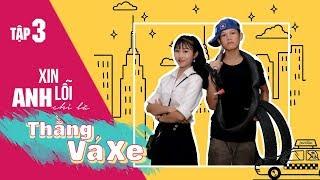 XIN LỖI, ANH CHỈ LÀ THẰNG VÁ XE - Tập 3 - Con Nit channel