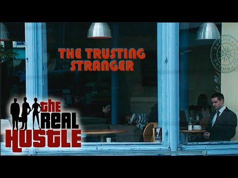 The Trusting Stranger | The Real Hustle