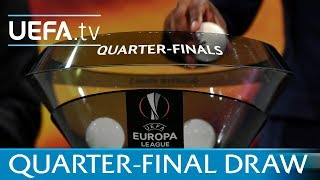 UEFA Europa League 2017/18  quarter-final draw