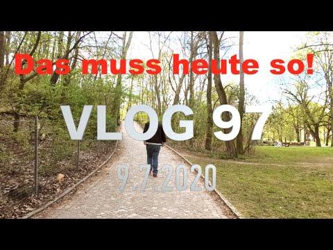 Heute muss das so - Daily Vlog 97