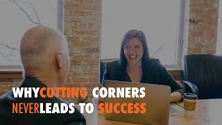 Why Cutting Corners Never Leads to Success - WP The Podcast EP 536