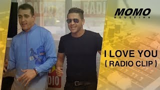 Younes avec Momo - I love You ( Radio Clip )