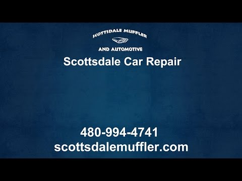 Scottsdale Car Repair | Scottsdale Muffler and Automotive