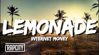 Internet Money - Lemonade (Lyrics) ft. Don Toliver, Gunna & NAV