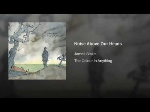 Noise Above Our Heads