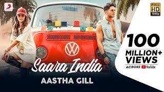 Saara India – Aastha Gill