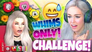 WHIMS ONLY 7 DAY CHALLENGE! 💕🔥😳