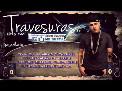 Nicky jam travesuras audio oficial con letra reggaeton nuevo 2014 - 2 10
