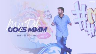 My Dil Goes Mmmm – Unplugged – Digbijoy Acharjee