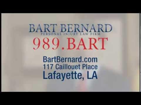 Lafayette Personal Injury Lawyer - 337-989-2278 Call Bart Bernard